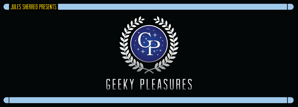 Jules Sherred's Geeky Pleasures
