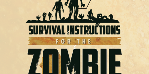 Infographic: How to Survive the Zombie Apocalypse – Guest Post by Naomi Shaw