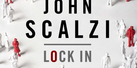 Win 1 of 2 Copies of Lock In by John Scalzi