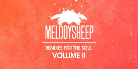 Melodysheep Has A New Album – Remixes For The Soul Volume II ft Steve Irwin with Video