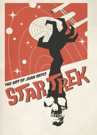 Star Trek The Art of Juan Ortiz