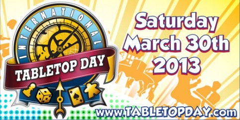 Join Geek & Sundry on March 30, 2013 for International Table Top Day