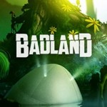 Award-Winning BADLAND Now Available