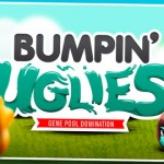 Get Down With a New Bumpin' Uglies Trailer