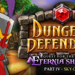 Dungeon Defenders' Eternia Shards Part IV Available Now on PC, Plus Steam Workshop Intregation and Massive Sale