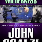 The Human Division Episode #4: A Voice in the Wilderness by John Scalzi – @*%&!