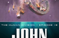 The Human Division Episode #13: Earth Below, Sky Above by John Scalzi  Now What?