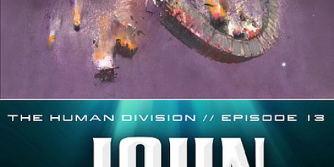 The Human Division Episode #13: Earth Below, Sky Above by John Scalzi – Now What?