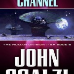 The Human Division Episode #6: The Back Channel by John Scalzi – The Build-Up