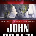 The Human Division Episode #7: The Dog King by John Scalzi – Laugh-Out-Loud Funny
