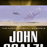 The Human Division Episode #9: The Observers by John Scalzi – Resistance Is <em>Almost</em> Futile