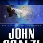 The Human Division Episode #2: Walk the Plank by John Scalzi is Short and Revealing